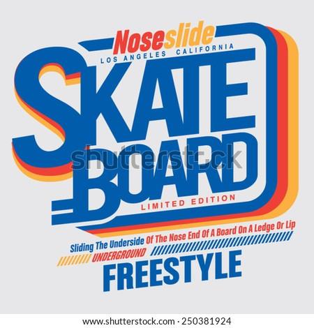 Skate board sport typography, t-shirt graphics, vectors - stock vector