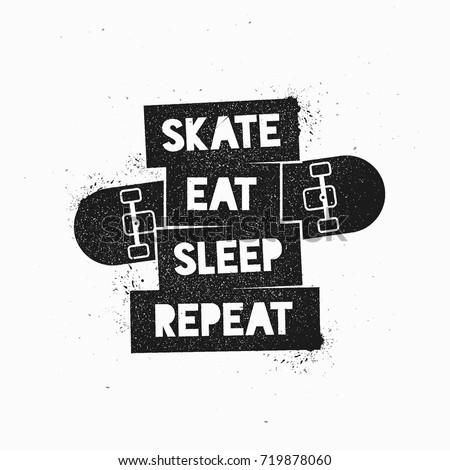 Eat Template | Skate Eat Sleep Repeat Motivational Quote Stock Vector 719878060