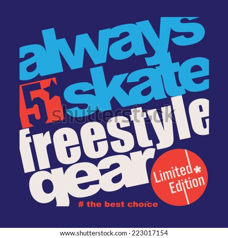 Skate freestyle typography, t-shirt graphics, vector - stock vector