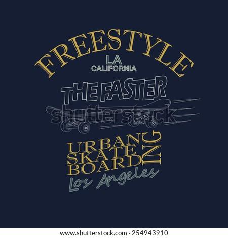 Skateboarding t-shirt graphic design. Freestyle California Skate Board typography emblem - vector illustration  - stock vector