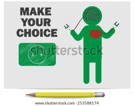 Sketch make your choice love or brain - stock vector