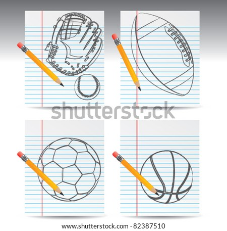 Sketch of baseball and glove, football, soccer ball, and basketball on notebook paper with pencil - stock vector