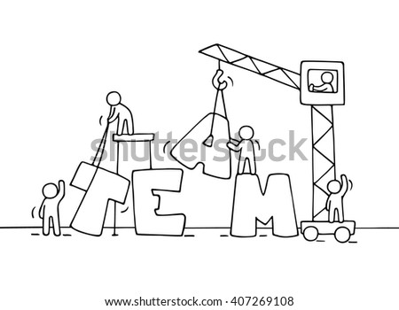 Sketch of teamwork with working little people. Doodle cute miniature of  word construction. Hand drawn cartoon vector illustration for business design and concepts. - stock vector