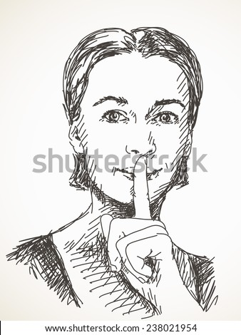 Sketch of woman making silent gesture, Hand drawn Vector illustration