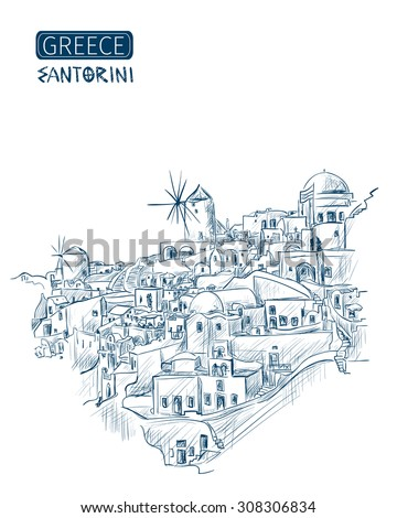 sketch Santorini, Greece. Overlooking the Aegean Sea on a white background. Vector - stock vector