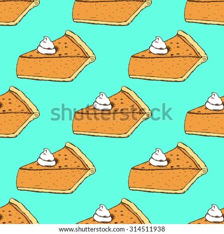 Sketch slice of pumpkin pie in vintage style, vector seamless pattern - stock vector