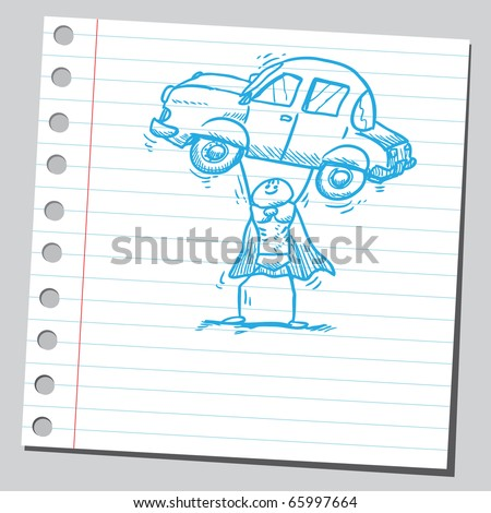 Sketch style vector illustration of a superhero holding a car - stock vector