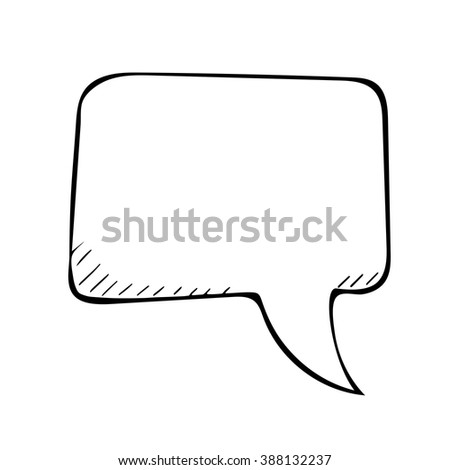 sketchy speech bubble. Vector doodle isolated illustartion