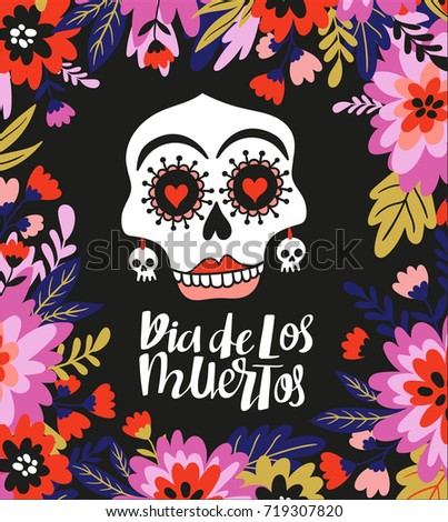 skull and text in the floral frame vector holiday illustration for day of the dead - Halloween Dia