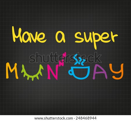 Sletch words of having super happy monday - stock vector