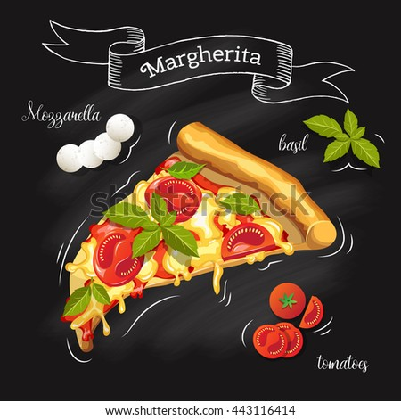Slice of Pizza Margherita with ingredients. Tomatoes, mozzarella, basil and pizza on a blackboard. Image for the menu. Vector graphics - stock vector