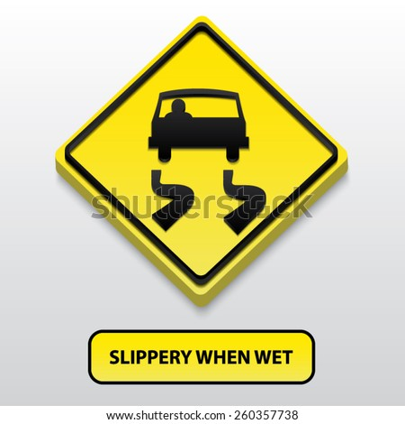 Slippery when wet sign - stock vector