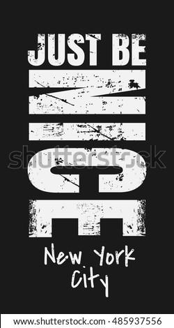 slogan just be nice new york stock vector 485937556