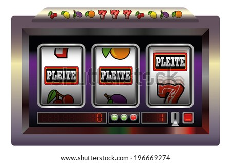 Slot machine with three reels lettering PLEITE, the german word for BROKE. Vector illustration on white background.