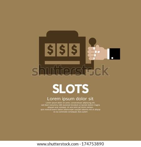 Slots Vector Illustration - stock vector