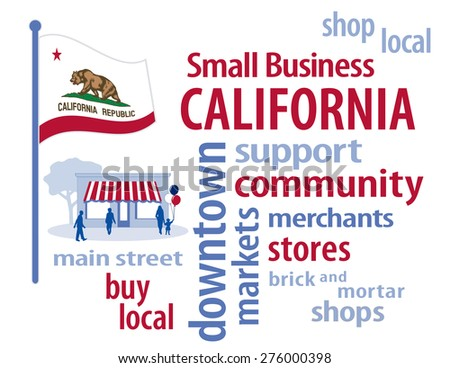 Small Business California, shop at local, community, neighborhood stores, markets. Red and white with logo Golden State flag of the United States of America, word cloud illustration. EPS8 compatible. - stock vector