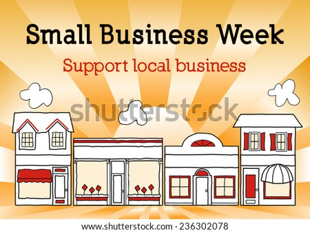 Small Business Week, Main Street USA, honors and celebrates American small business owners and entrepreneurs, gold ray background. EPS8 compatible. - stock vector
