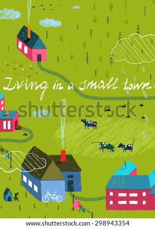 Small Town or Village with Forest and Little Houses Cows in Field. Living in the country colorful hand drawn sketchy feel illustration. Rural landscape. - stock vector