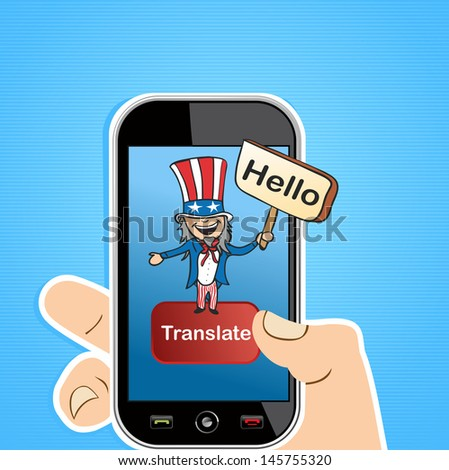 Smart Phone uncle Sam man sign translation concept background. Vector illustration layered for easy editing. - stock vector