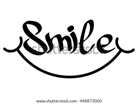 Smile Isolated Calligraphy Lettering Word Design Template For Typography Greeting And Invitation Card Or