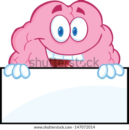 Smiling Brain Character Over A Blank Sign - stock vector