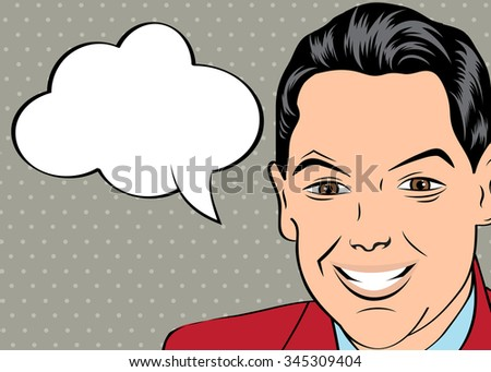 smiling businessman, pop art style with message, vector illustration - stock vector