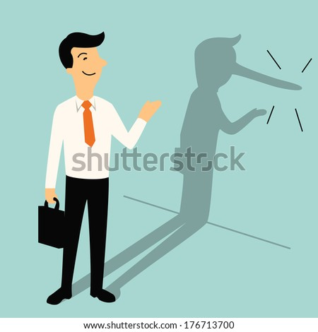 Smiling businessman with shadow of his long nose, metaphor to Pinocchio who is actually liar. Business concept in lair or lying businessman. - stock vector