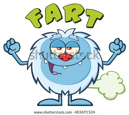Smiling Little Yeti Cartoon Mascot Character Farting. Vector Illustration Isolated On White Background With Text Fart