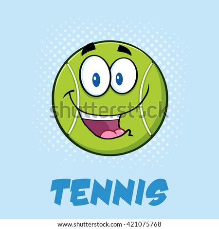 Smiling Tennis Ball Cartoon Character. Vector Illustration Poster With Text And Background - stock vector