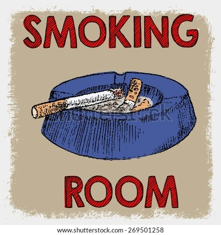 SMOKING ROOM OR SMOKING AREA VINTAGE DOODLE POSTER - stock vector