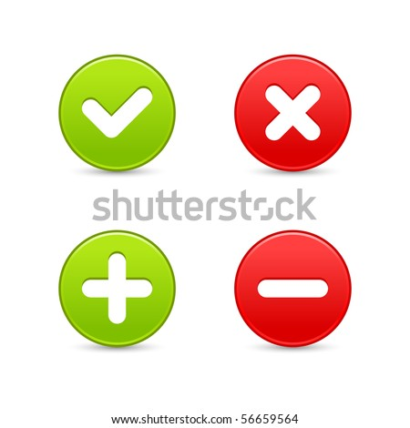 Smooth web 2.0 buttons of validation icons with shadow on white background - stock vector