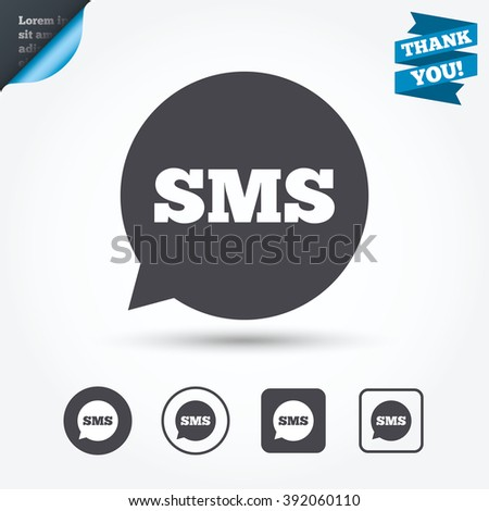 SMS speech bubble icon. Information message symbol. Circle and square buttons. Flat design set. Thank you ribbon. - stock vector