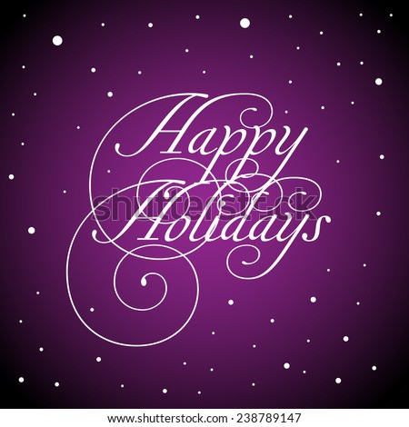 Snowy purple background with the text Happy Holidays written in the middle of the image