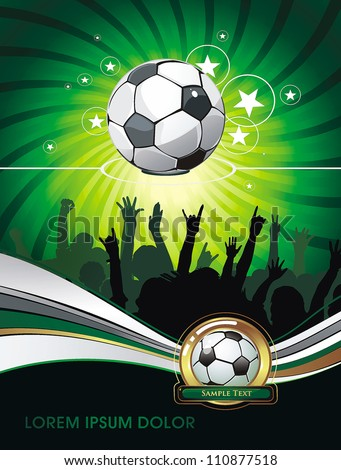 Soccer Action Fans on beautiful Abstract Background. Original Vector illustration sports series. Classical football poster.