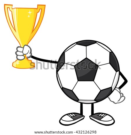 Soccer Ball Cartoon Character Holding A Golden Trophy Cup. Vector Illustration Isolated On White Background - stock vector
