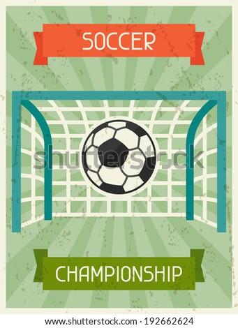 Soccer Championship. Retro poster in flat design style. - stock vector