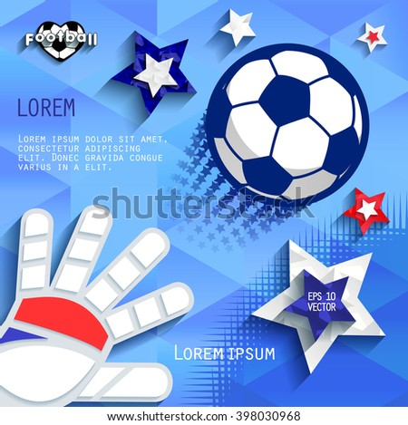 Soccer (football). Flying the ball and the goalie glove. Cover. eps10