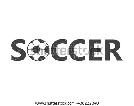 Soccer. Grunge vintage stamp. Vector illustration. - stock vector