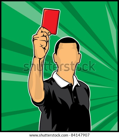 Soccer referee giving red card (football judge hand with red card) - stock vector