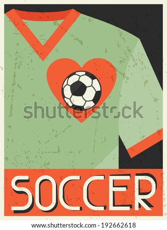 Soccer. Retro poster in flat design style. - stock vector