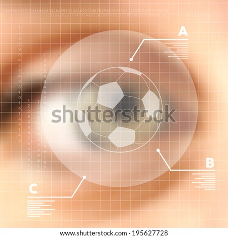 Soccer, technology, internet and networking concept. Human eye blurred effect with virtual screen. EPS10 vector with transparency organized in layers for easy editing. - stock vector