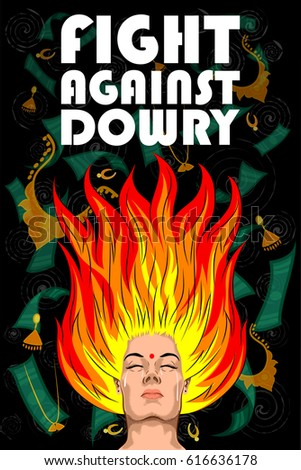 the struggle against dowry No dowry demand, stop dowry law misuse : dowry is abolished in 1983, still its widely in use in many parts of india for a girl family, she is termed as burden at the same time we found many of modern women misuse this law to take revenge on their husband.