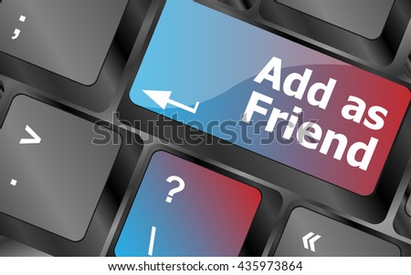 Social media concept: Keyboard with Add As Friend button . keyboard keys. vector illustration - stock vector
