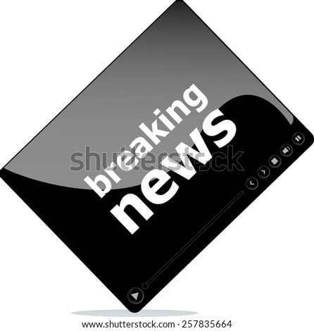 Social media concept: media player interface with breaking news word - stock vector