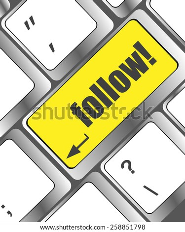 Social media or social network concept: Keyboard with follow button - stock vector