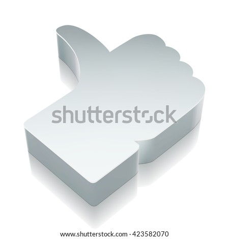 Social network icon: 3d metallic Thumb Up with reflection on White background, EPS 10 vector illustration. - stock vector