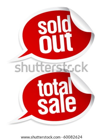 Sold out, total sale stickers set in form of speech bubbles.