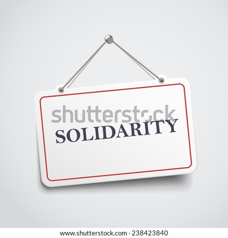 solidarity hanging sign isolated on white wall  - stock vector