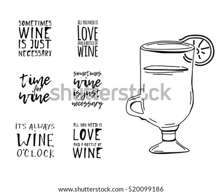 Wine Love Quotes Adorable Sometimes Wine Just Necessary Time Wine Stock Vector 520099186