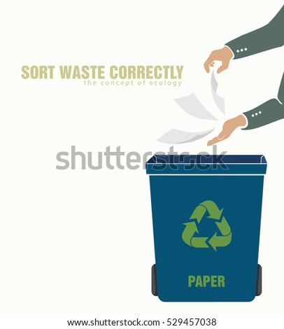 sorting paper, pollution of environment concept of waste